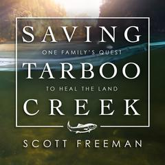 Saving Tarboo Creek by Scott Freeman audiobook