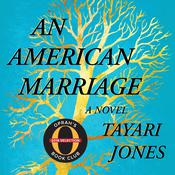 An American Marriage by  Tayari Jones audiobook