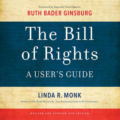 The Bill of Rights by Linda R. Monk audiobook