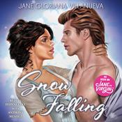 Snow Falling by  Jane Gloriana Villanueva audiobook