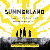 Summerland by  Hannu Rajaniemi audiobook