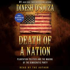 Death of a Nation by Dinesh D'Souza audiobook