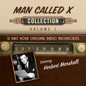 The Man Called X, Collection 1 by  Hollywood 360 audiobook