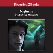 Nightrise by  Anthony Horowitz audiobook