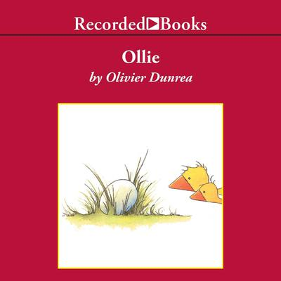 Ollie by Olivier Dunrea audiobook