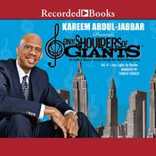 On the Shoulders of Giants, Vol 4 by  Kareem Abdul-Jabbar audiobook