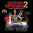 Grand Opening 2 by Carl Weber