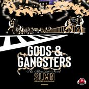 Gods & Gangsters by  SLMN audiobook