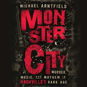Monster City by  Michael Arntfield audiobook