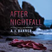 After Nightfall by  A. J. Banner audiobook