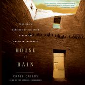 House of Rain by  Craig Childs audiobook
