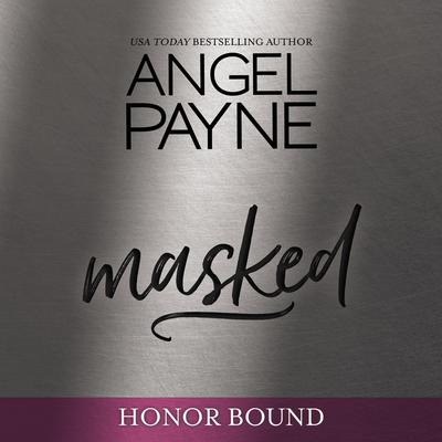 Masked by Angel Payne audiobook