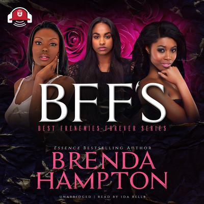 BFF'S by Brenda Hampton audiobook