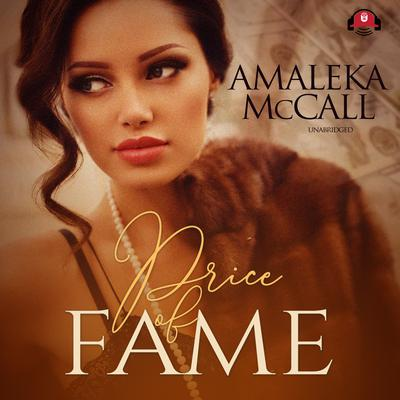 Price of Fame by Amaleka McCall audiobook