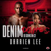 Denim Diaries 1 by  Darrien Lee audiobook