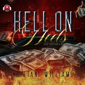 Hell on Heels by  Brittani Williams audiobook