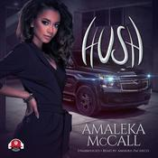 Hush by  Amaleka McCall audiobook