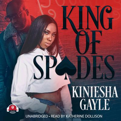 King of Spades by Kiniesha Gayle audiobook