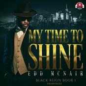 My Time to Shine by  Edd McNair audiobook