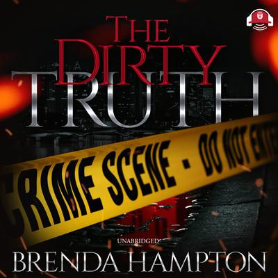 The Dirty Truth by Brenda Hampton audiobook