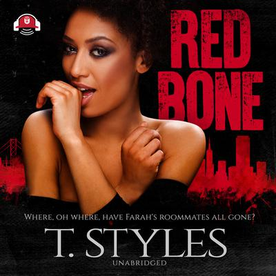 Redbone by T. Styles audiobook