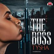 The Boss by  Tysha audiobook