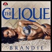 The Clique by  Brandie audiobook
