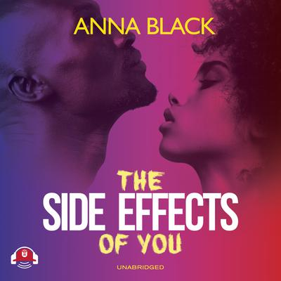 The Side Effects of You by Anna Black audiobook