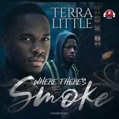 Where There's Smoke by  Terra Little audiobook