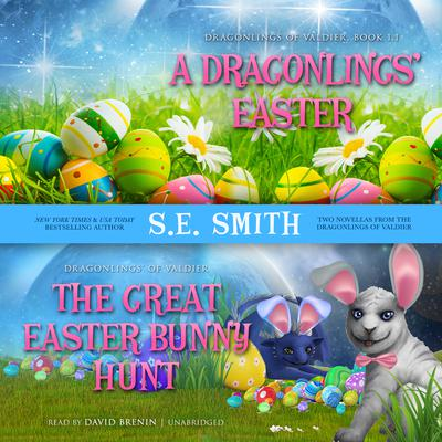 A Dragonlings' Easter and The Great Easter Bunny Hunt by S.E. Smith audiobook