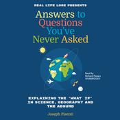 Answers to Questions You've Never Asked by  Joesph Pisente audiobook