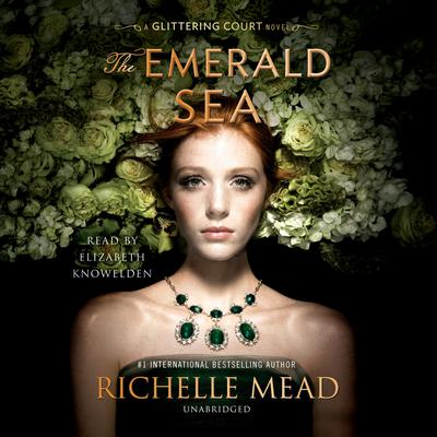The Emerald Sea by Richelle Mead audiobook