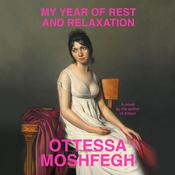 My Year of Rest and Relaxation by  Ottessa Moshfegh audiobook