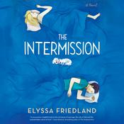 The Intermission by  Elyssa Friedland audiobook