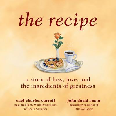 The Recipe by John David Mann audiobook