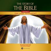 The Story of the Bible Volume 2: The New Testament by  TAN Books audiobook