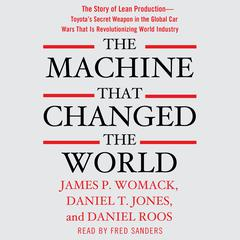 The Machine That Changed the World by James P. Womack audiobook