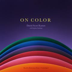 On Color by David Scott Kastan audiobook