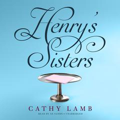 Henry's Sisters by Cathy Lamb