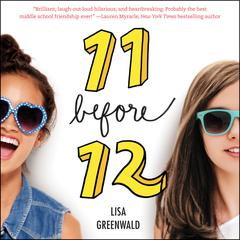 Friendship List #1: 11 Before 12 by Lisa Greenwald audiobook