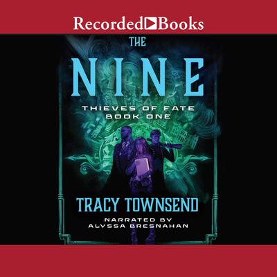 The Nine by Tracy Townsend audiobook