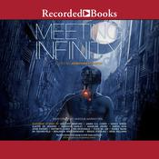 Meeting Infinity by  Hannu Rajaniemi audiobook