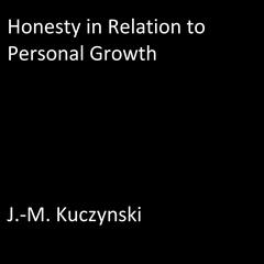 Honesty in Relation to Personal Growth by J.-M. Kuczynski audiobook