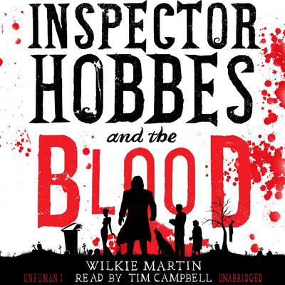 Inspector Hobbes and the Blood by Wilkie Martin audiobook