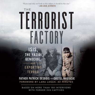 The Terrorist Factory by Father Patrick Desbois audiobook