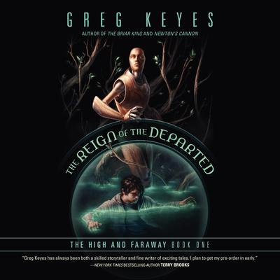 The Reign of the Departed by Greg Keyes audiobook