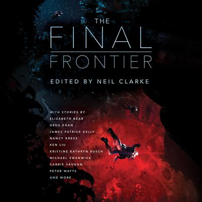 The Final Frontier by Elizabeth Bear audiobook