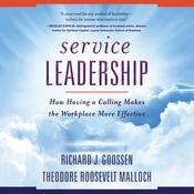 Service Leadership by  Richard J. Goossen audiobook