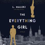 The Everything Girl by  L. Maleki audiobook