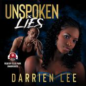 Unspoken Lies by  Darrien Lee audiobook